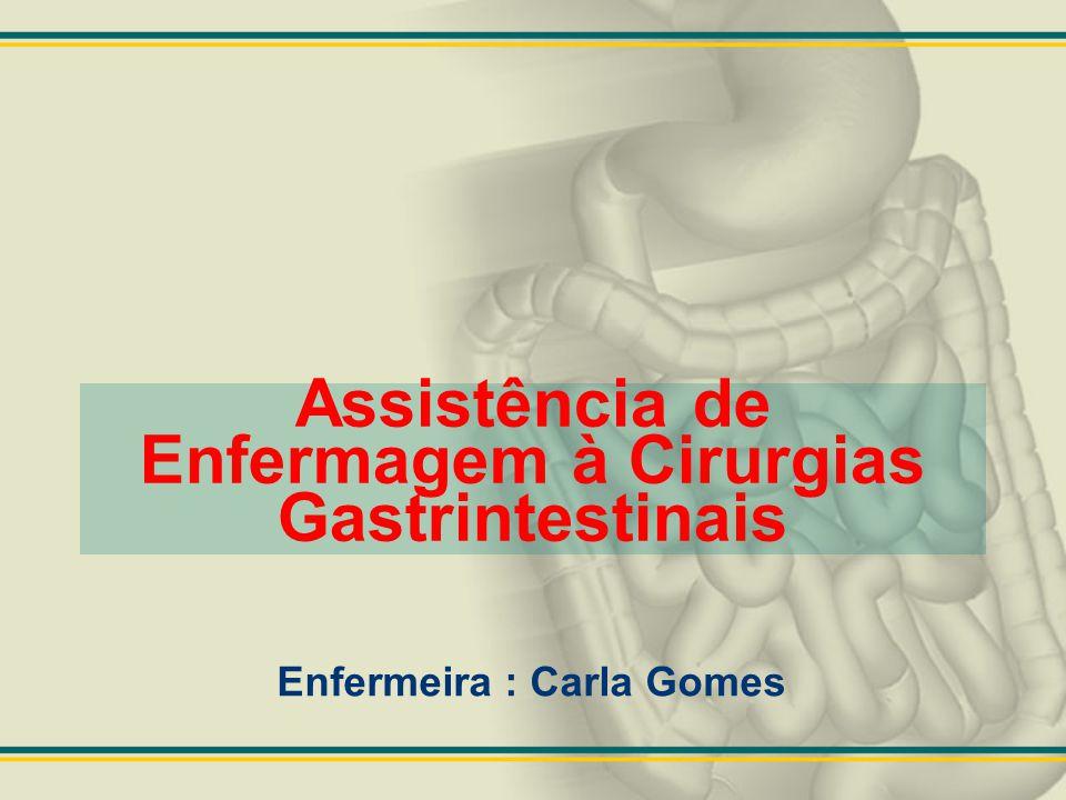 Assistência de Enfermagem à Cirurgias Gastrintestinais