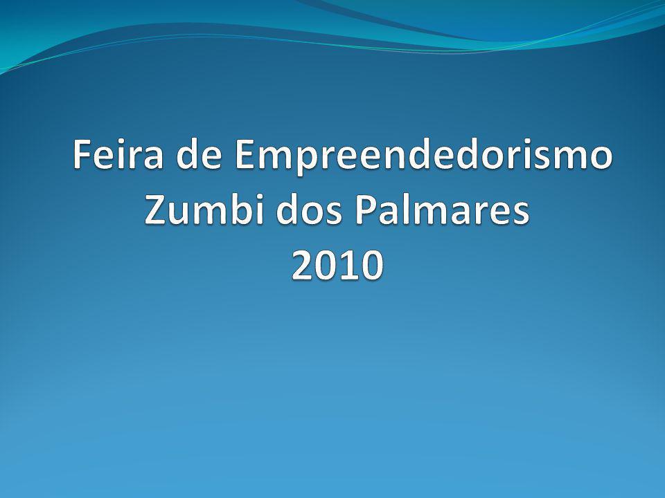 Feira de Empreendedorismo Zumbi dos Palmares 2010