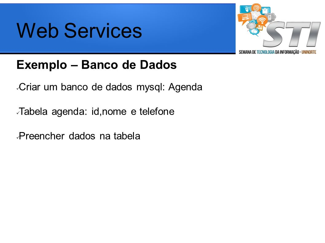 Web Services Exemplo – Banco de Dados