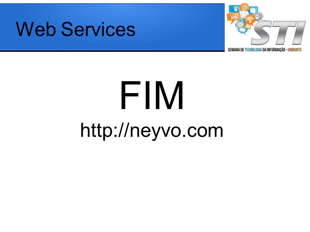 Web Services FIM http://neyvo.com