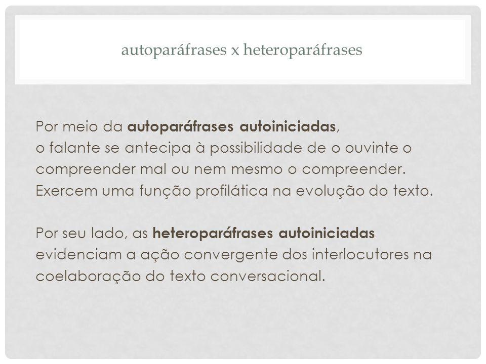 autoparáfrases x heteroparáfrases