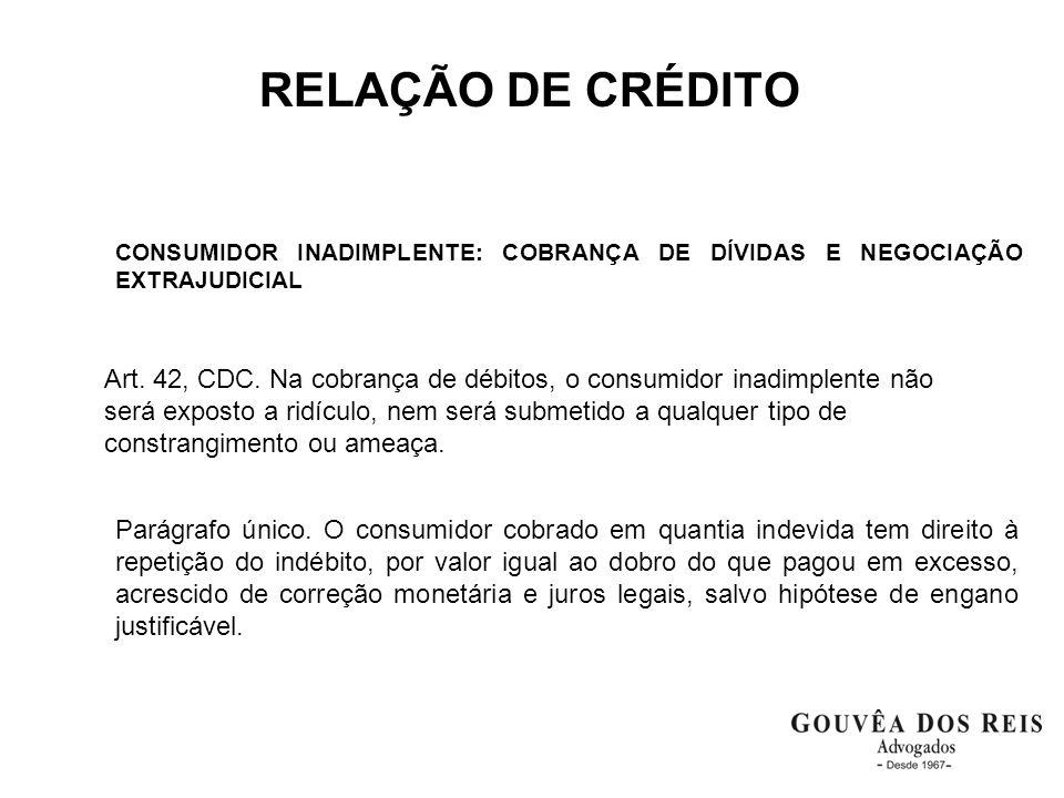 RELAÇÃO DE CRÉDITO CONSUMIDOR INADIMPLENTE: COBRANÇA DE DÍVIDAS E NEGOCIAÇÃO EXTRAJUDICIAL.