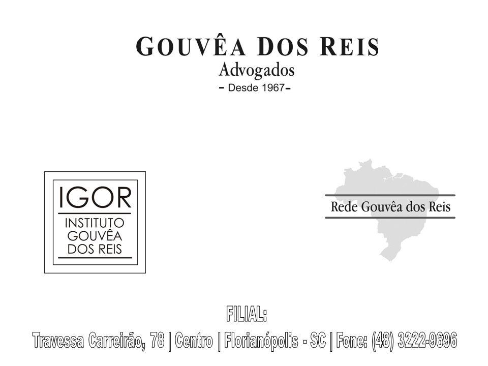 FILIAL: Travessa Carreirão, 78 | Centro | Florianópolis - SC | Fone: (48) 3222-9696