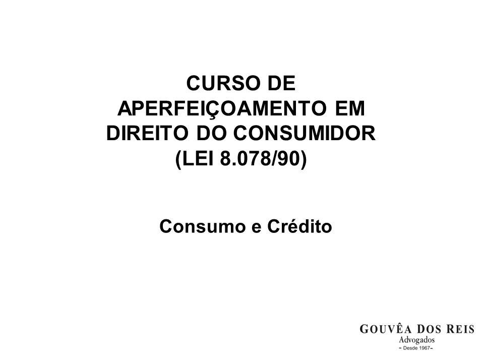 CURSO DE APERFEIÇOAMENTO EM DIREITO DO CONSUMIDOR (LEI 8.078/90)
