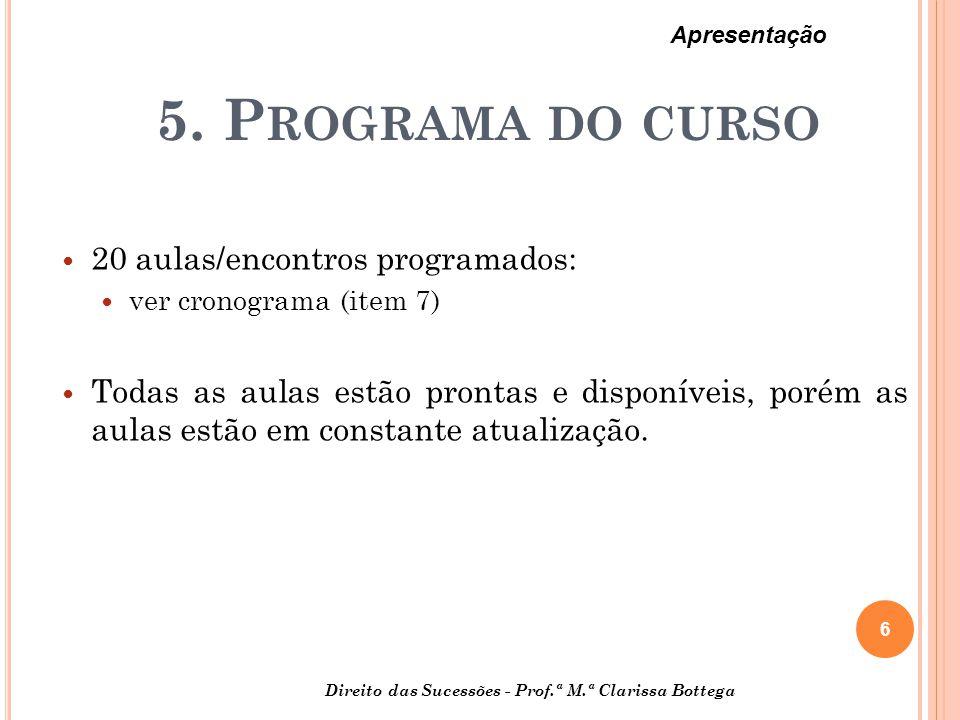 5. Programa do curso 20 aulas/encontros programados: