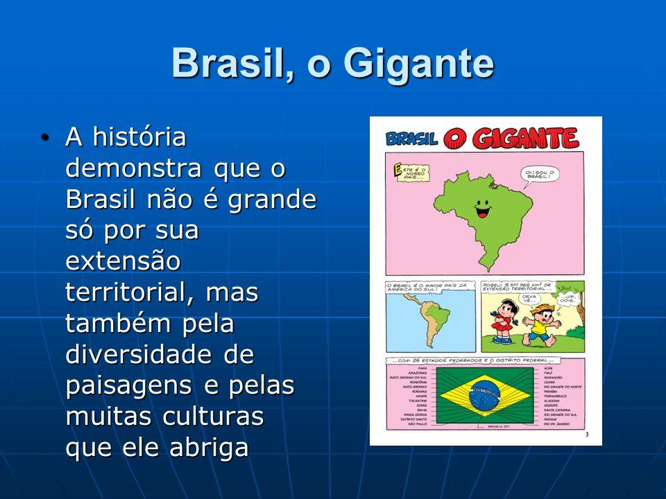 Brasil, o Gigante