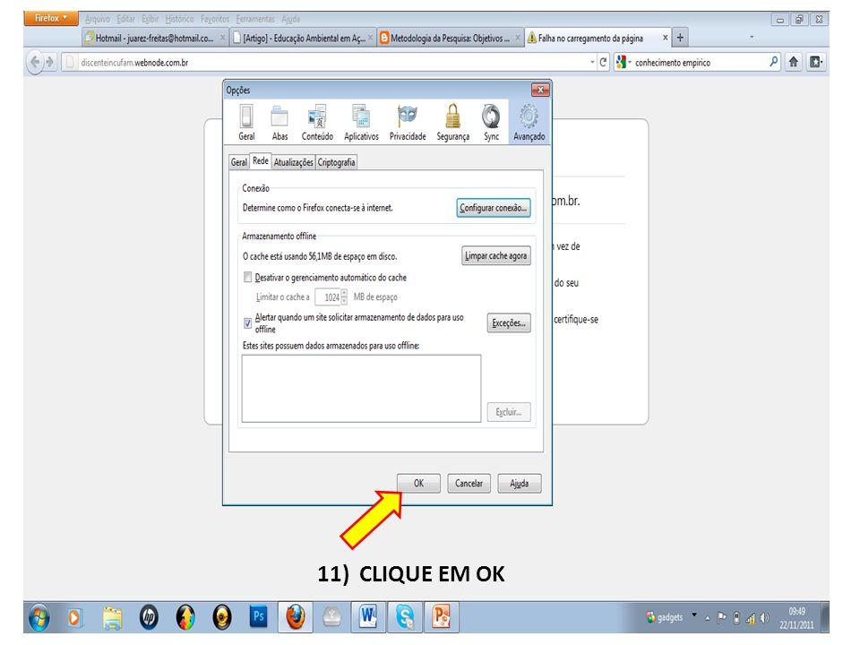 11) CLIQUE EM OK
