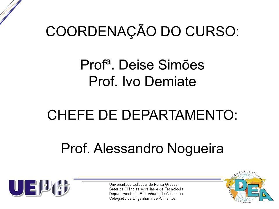 CHEFE DE DEPARTAMENTO: Prof. Alessandro Nogueira