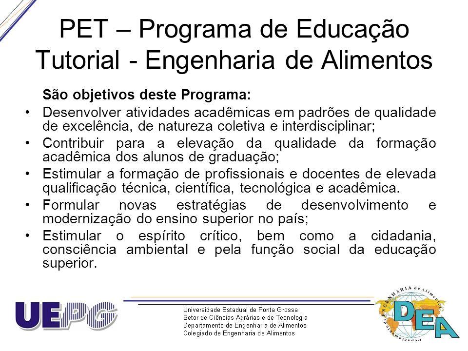 PET – Programa de Educação Tutorial - Engenharia de Alimentos