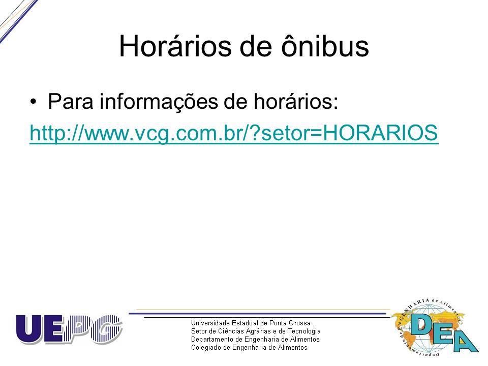 Horários de ônibus Para informações de horários: