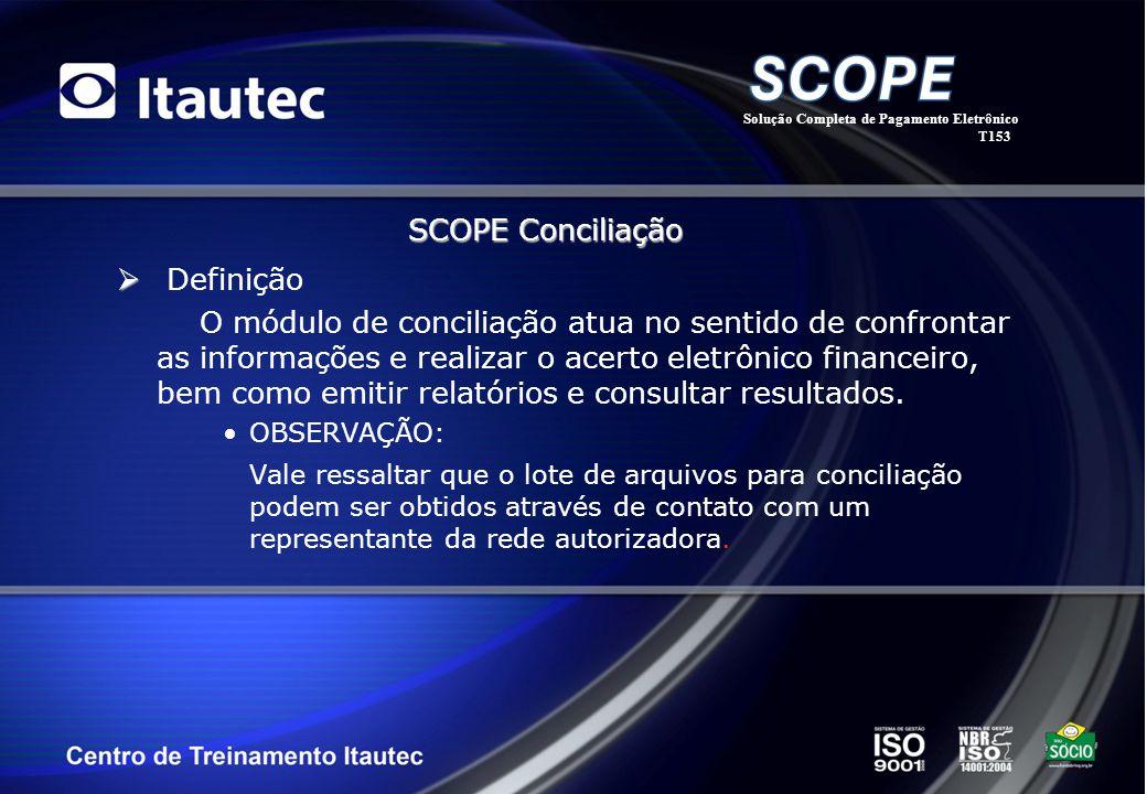 SCOPE Conciliação Definição