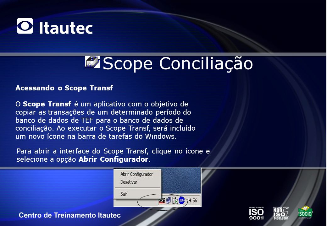 Scope Conciliação Acessando o Scope Transf