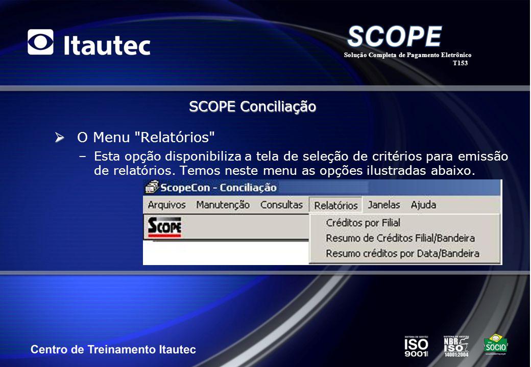 SCOPE Conciliação O Menu Relatórios