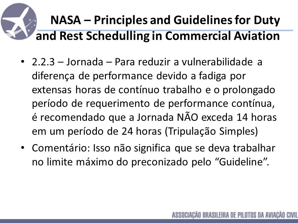 NASA – Principles and Guidelines for Duty and Rest Schedulling in Commercial Aviation