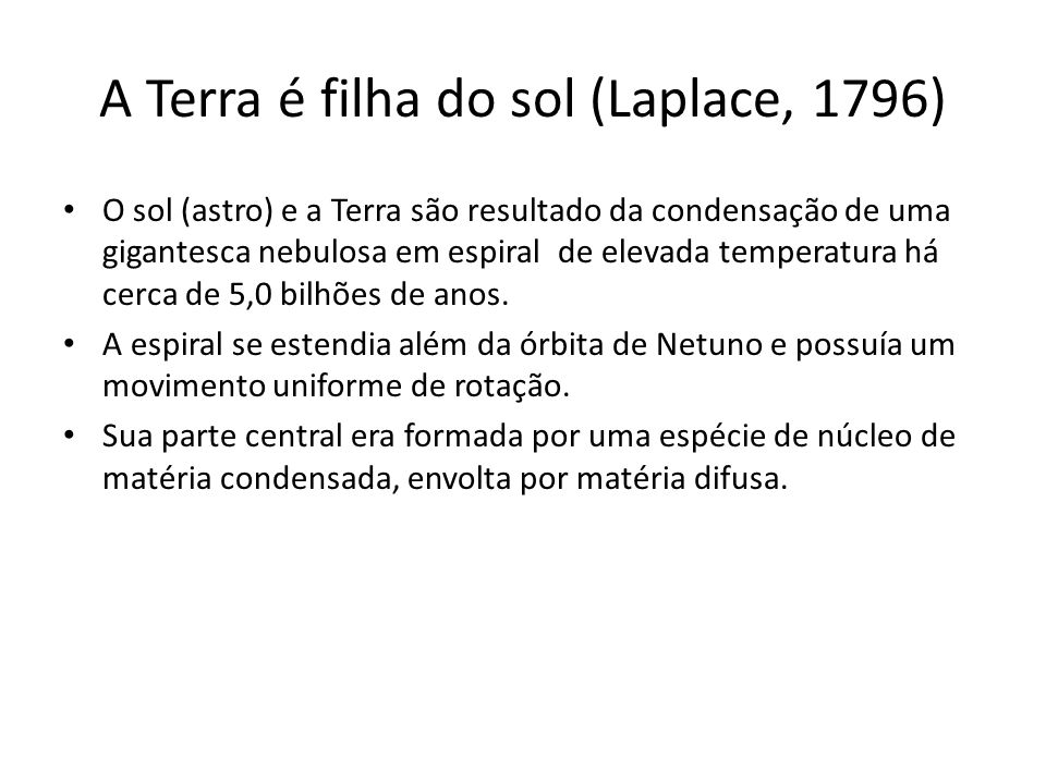 A Terra é filha do sol (Laplace, 1796)