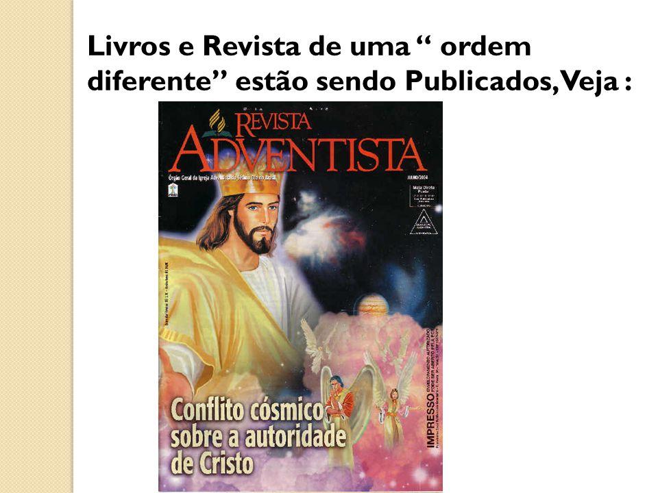 Livros e Revista de uma ordem diferente estão sendo Publicados, Veja :