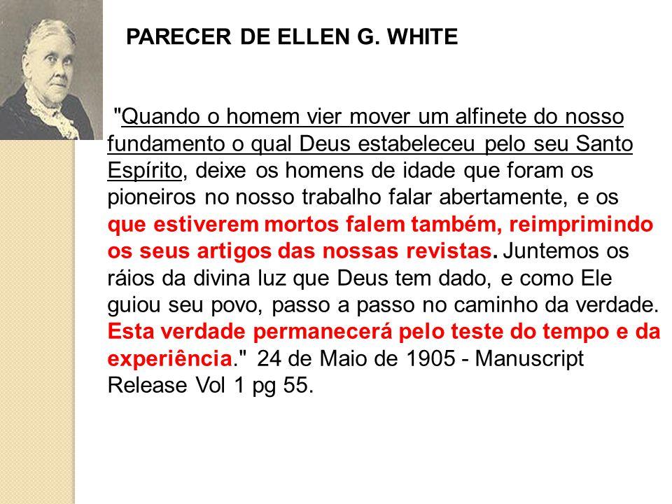 PARECER DE ELLEN G. WHITE