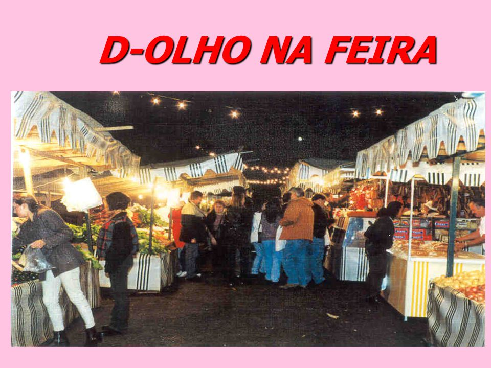 D-OLHO NA FEIRA