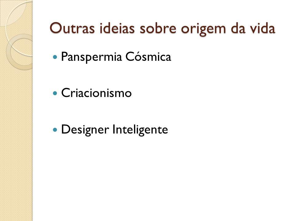 Outras ideias sobre origem da vida
