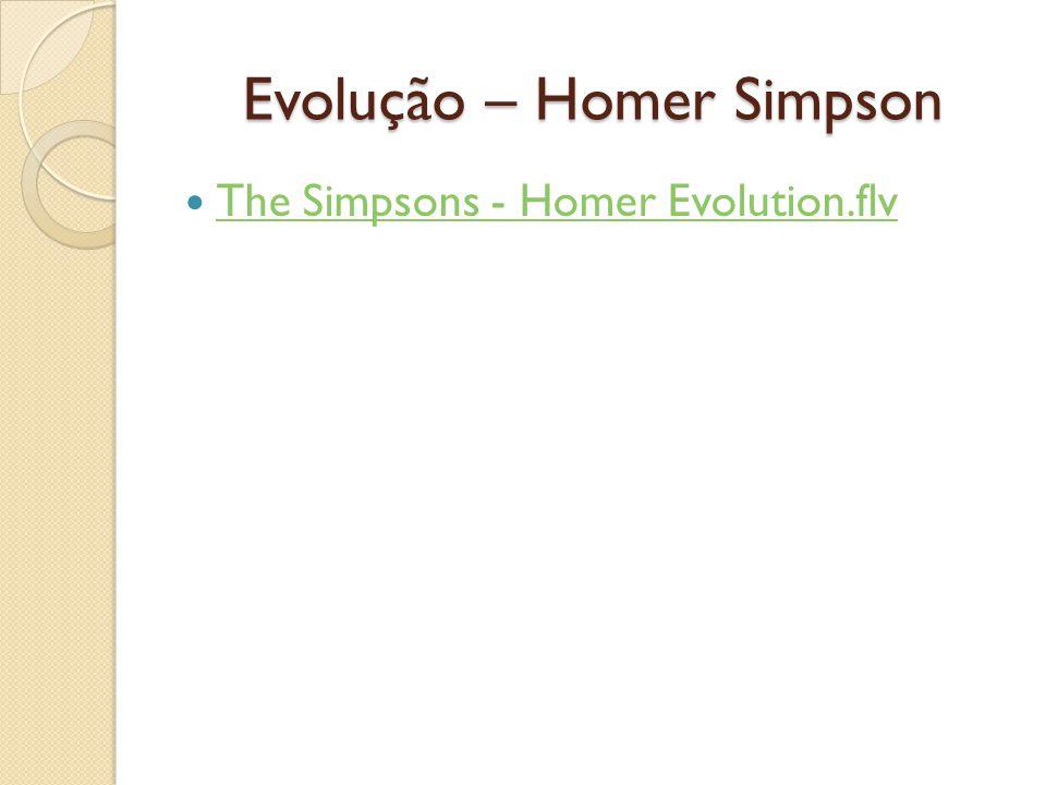 Evolução – Homer Simpson
