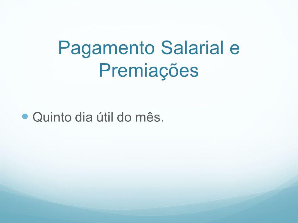 Pagamento Salarial e Premiações