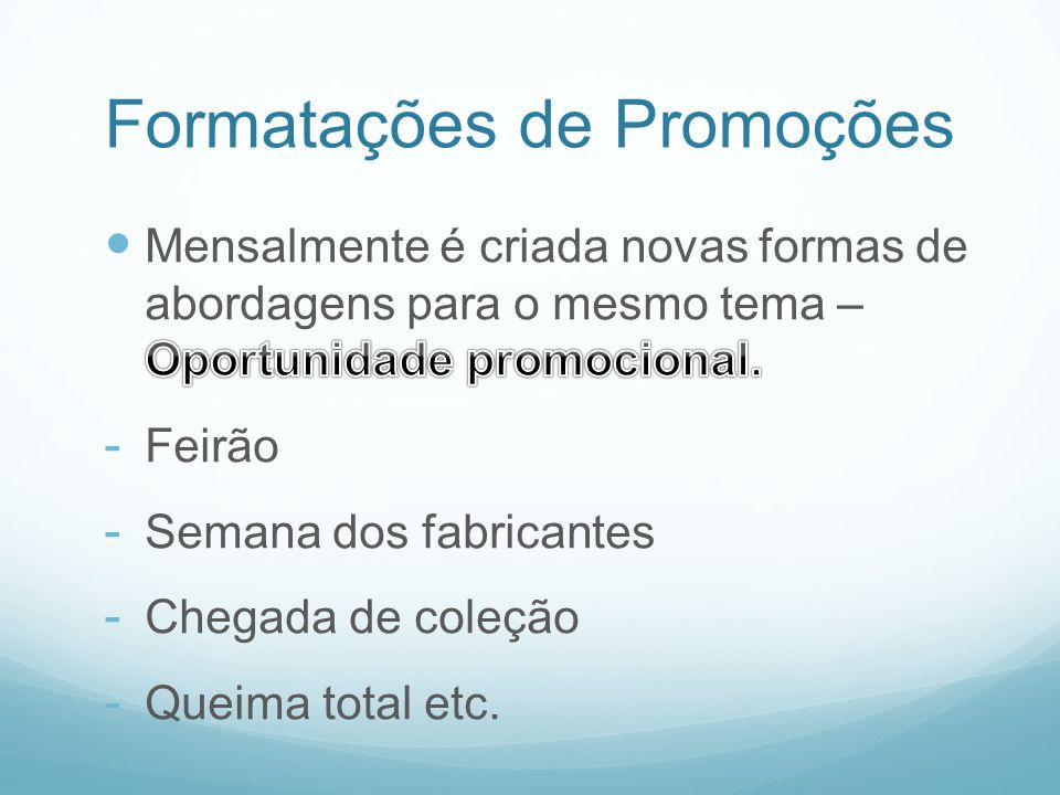 Formatações de Promoções