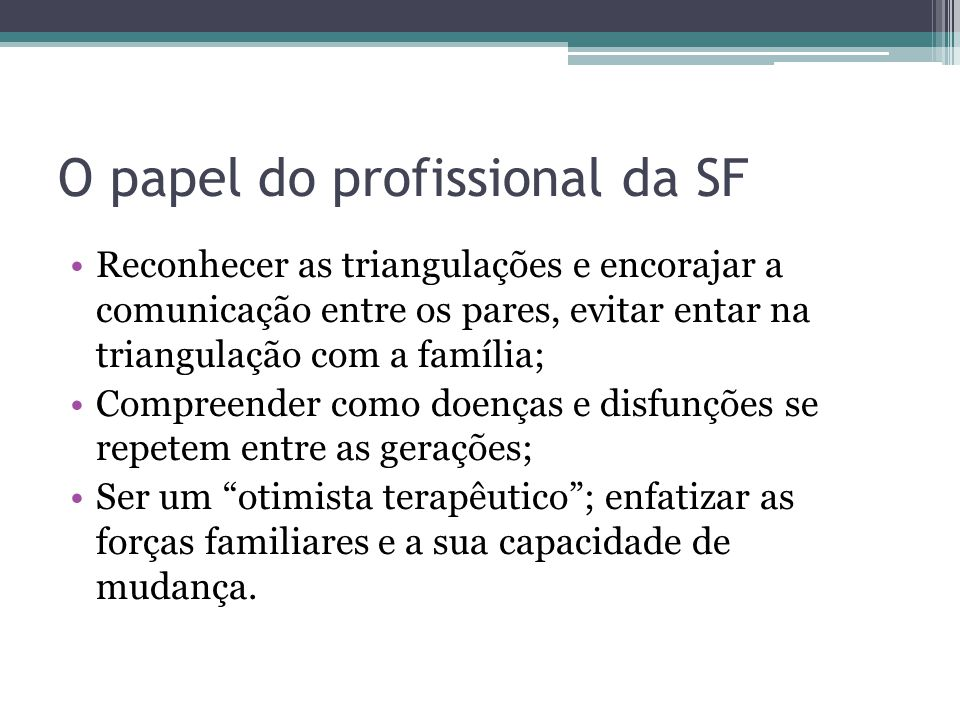O papel do profissional da SF