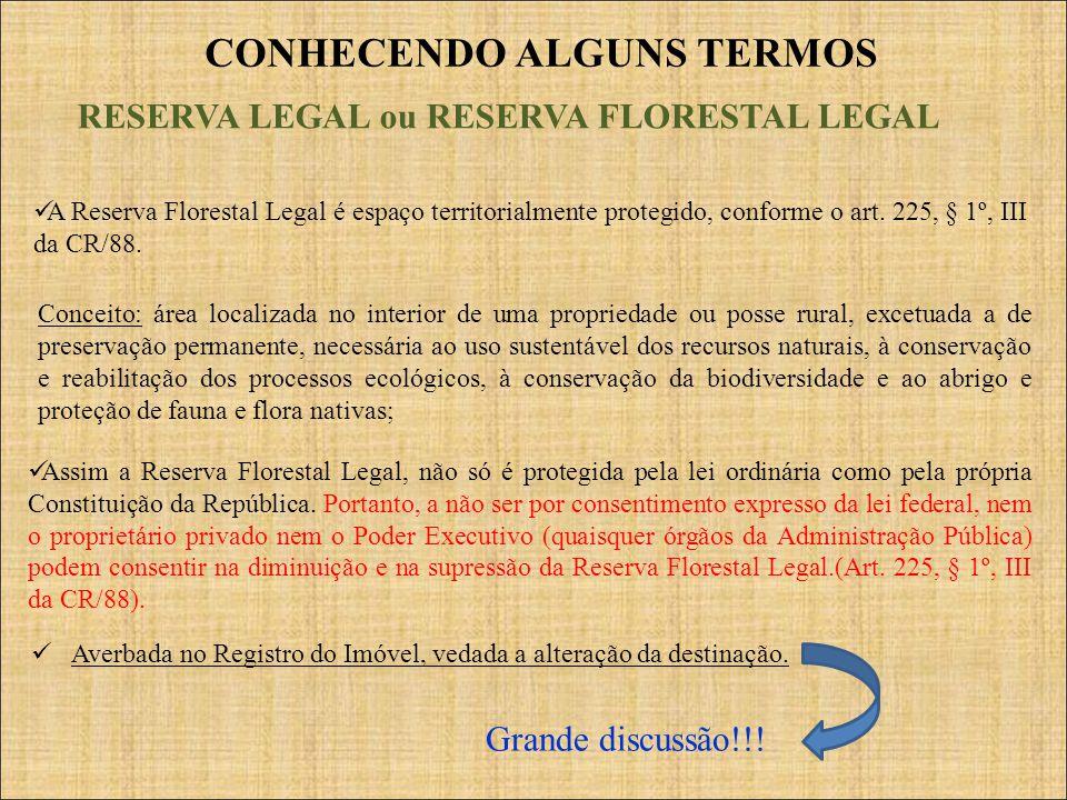 CONHECENDO ALGUNS TERMOS RESERVA LEGAL ou RESERVA FLORESTAL LEGAL