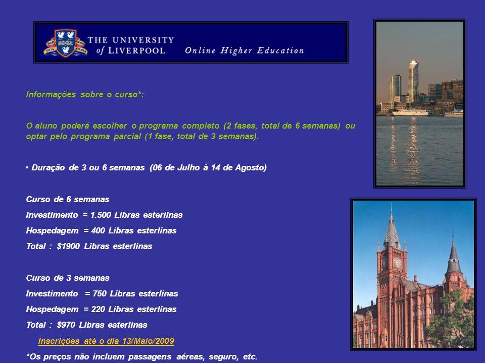 Informações sobre o curso*:
