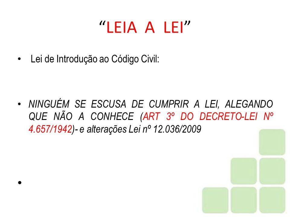 LEIA A LEI Lei de Introdução ao Código Civil: