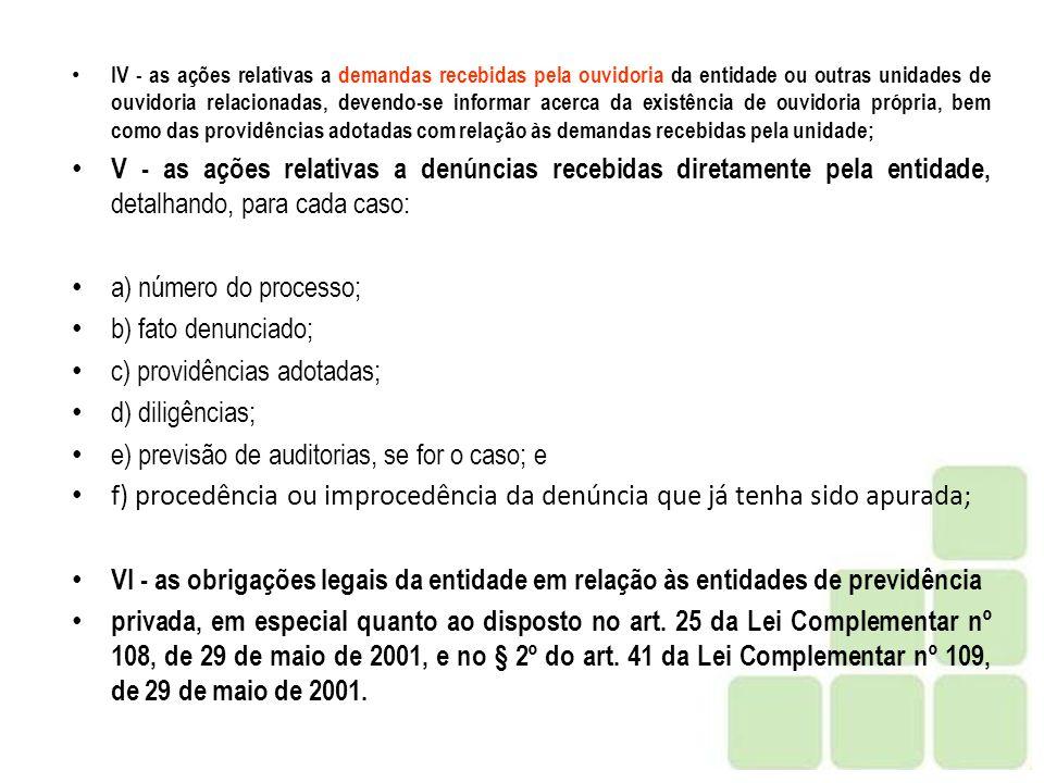 c) providências adotadas; d) diligências;