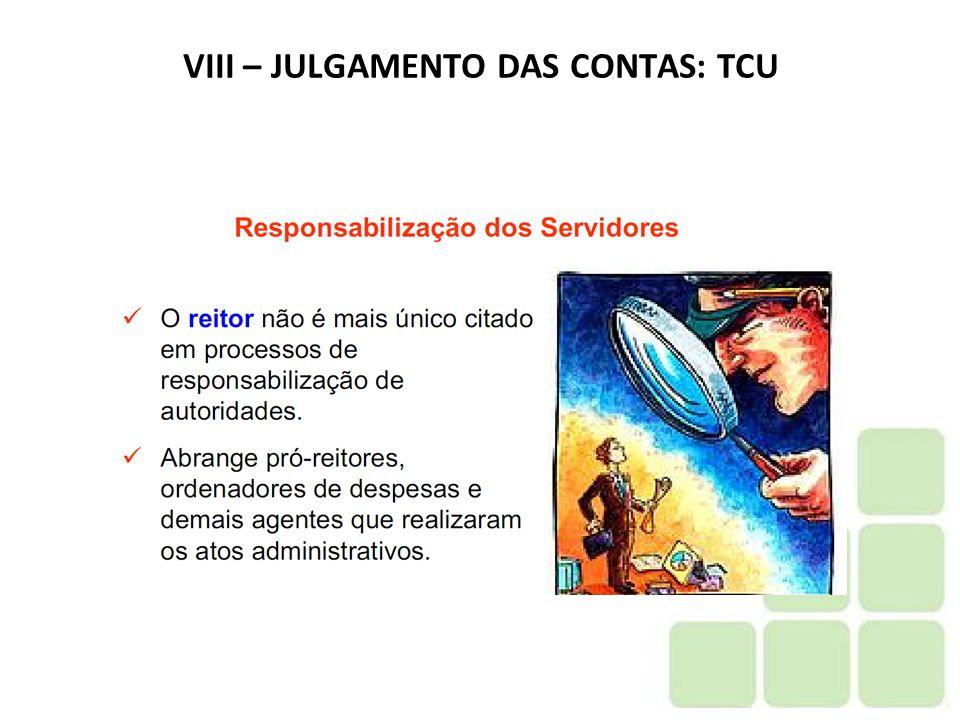 VIII – JULGAMENTO DAS CONTAS: TCU