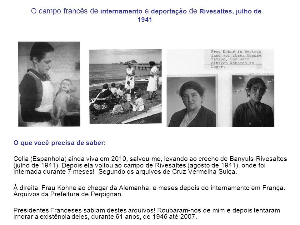 O campo francês de internamento e deportação de Rivesaltes, julho de 1941