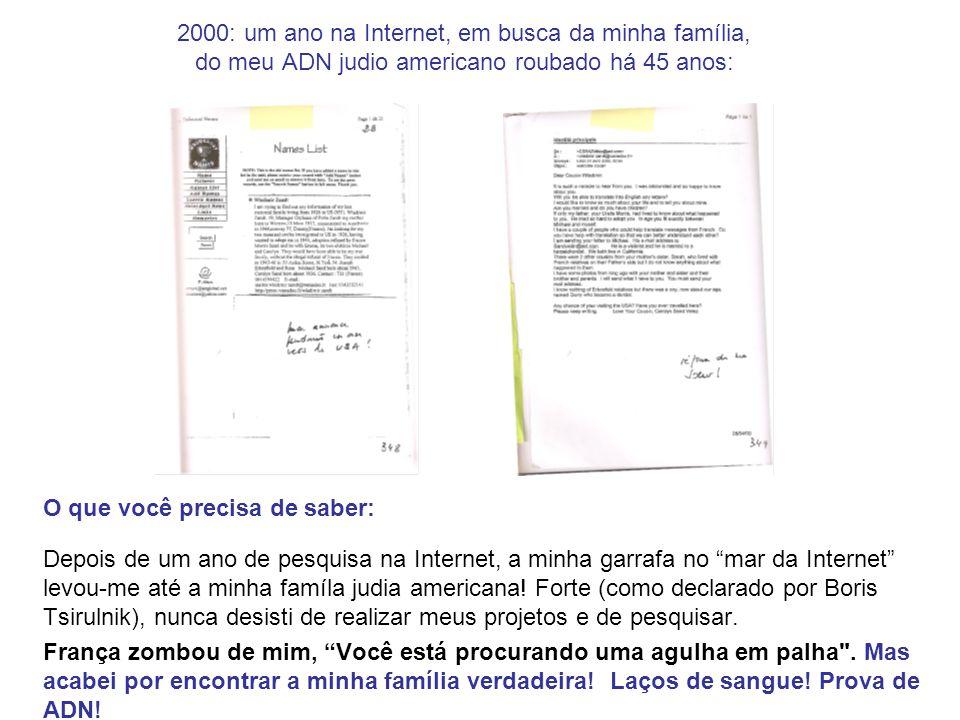 2000: um ano na Internet, em busca da minha família, do meu ADN judio americano roubado há 45 anos: