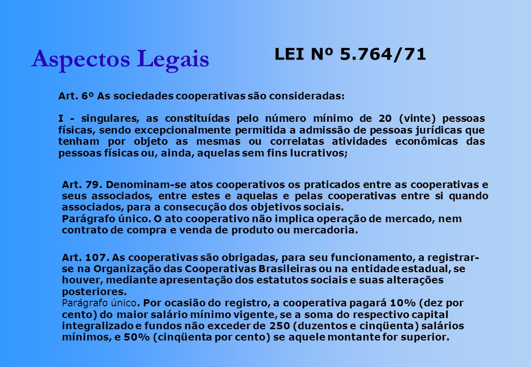 Aspectos Legais LEI Nº 5.764/71