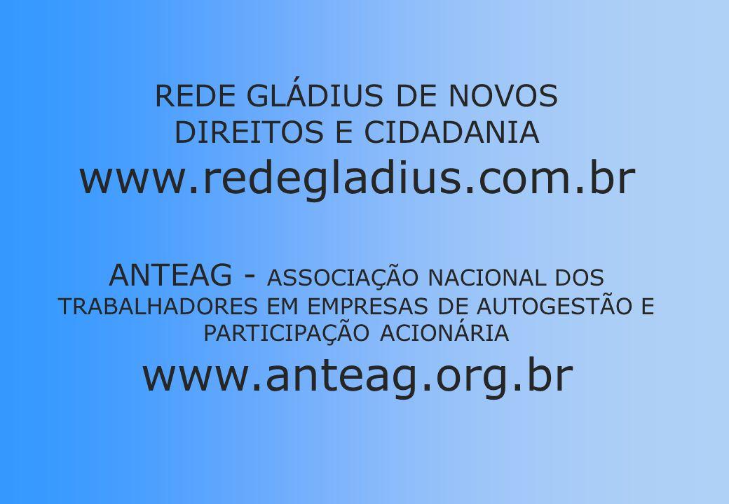 www.redegladius.com.br www.anteag.org.br REDE GLÁDIUS DE NOVOS