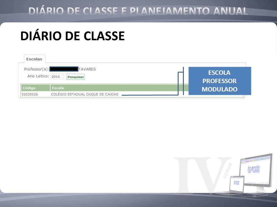 DIÁRIO DE CLASSE E PLANEJAMENTO ANUAL ESCOLA PROFESSOR MODULADO