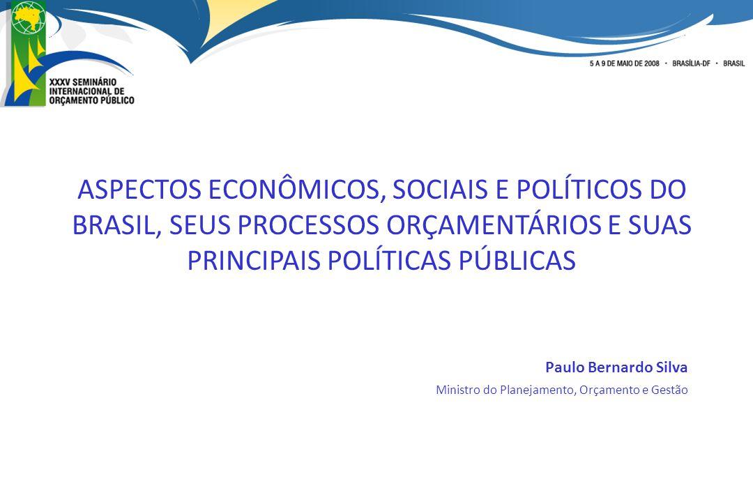 ASPECTOS ECONÔMICOS, SOCIAIS E POLÍTICOS DO BRASIL, SEUS PROCESSOS ORÇAMENTÁRIOS E SUAS PRINCIPAIS POLÍTICAS PÚBLICAS