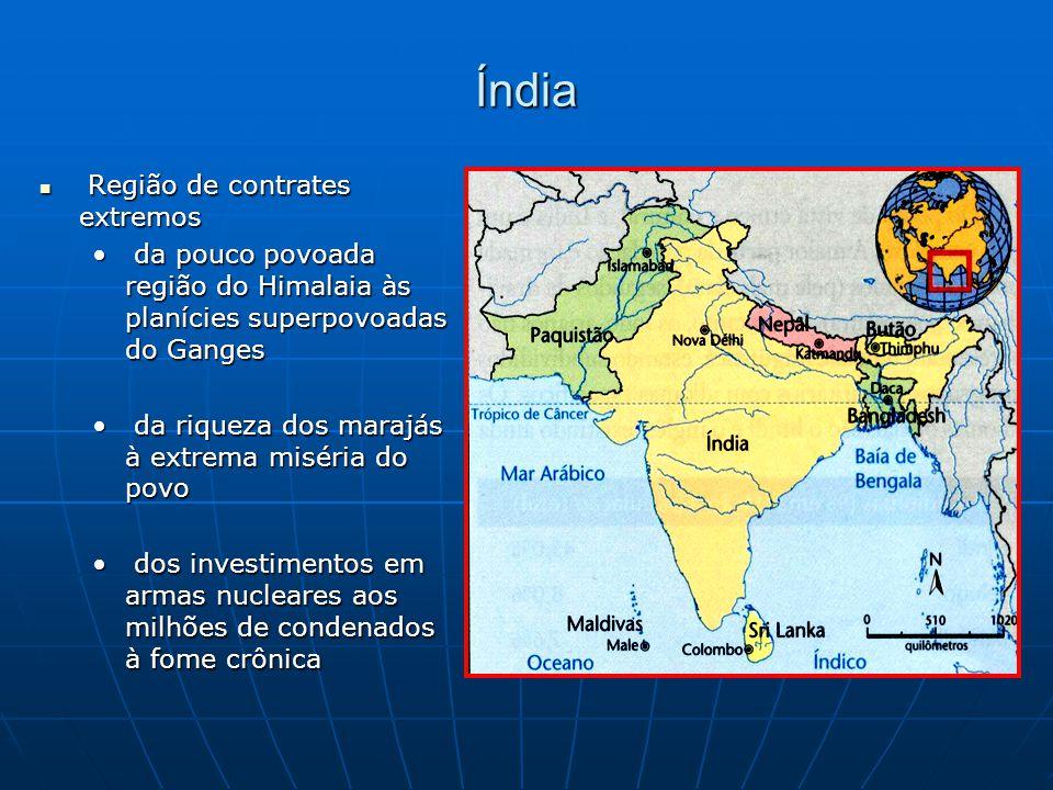 Índia Região de contrates extremos