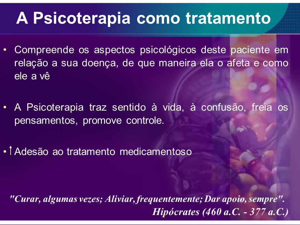 A Psicoterapia como tratamento