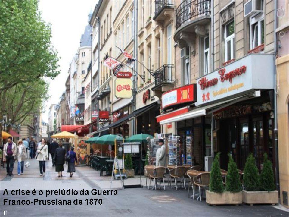 A crise é o prelúdio da Guerra Franco-Prussiana de 1870