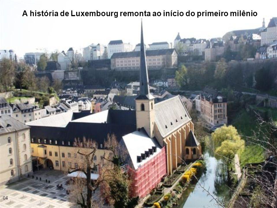 A história de Luxembourg remonta ao início do primeiro milênio