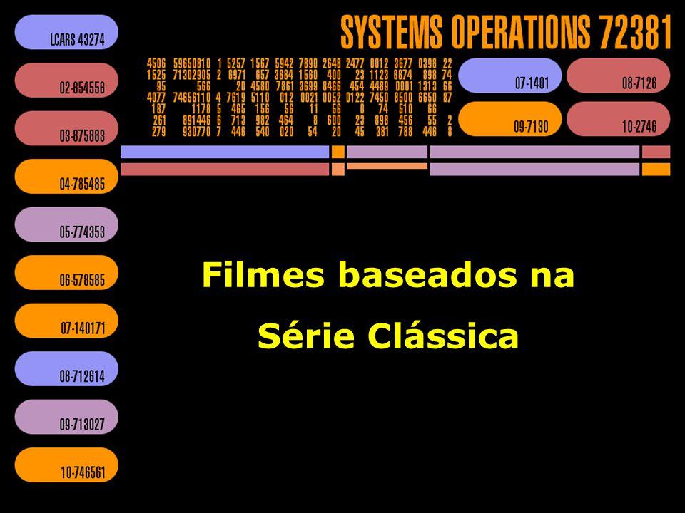 Filmes baseados na Série Clássica