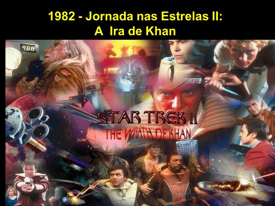 1982 - Jornada nas Estrelas II: