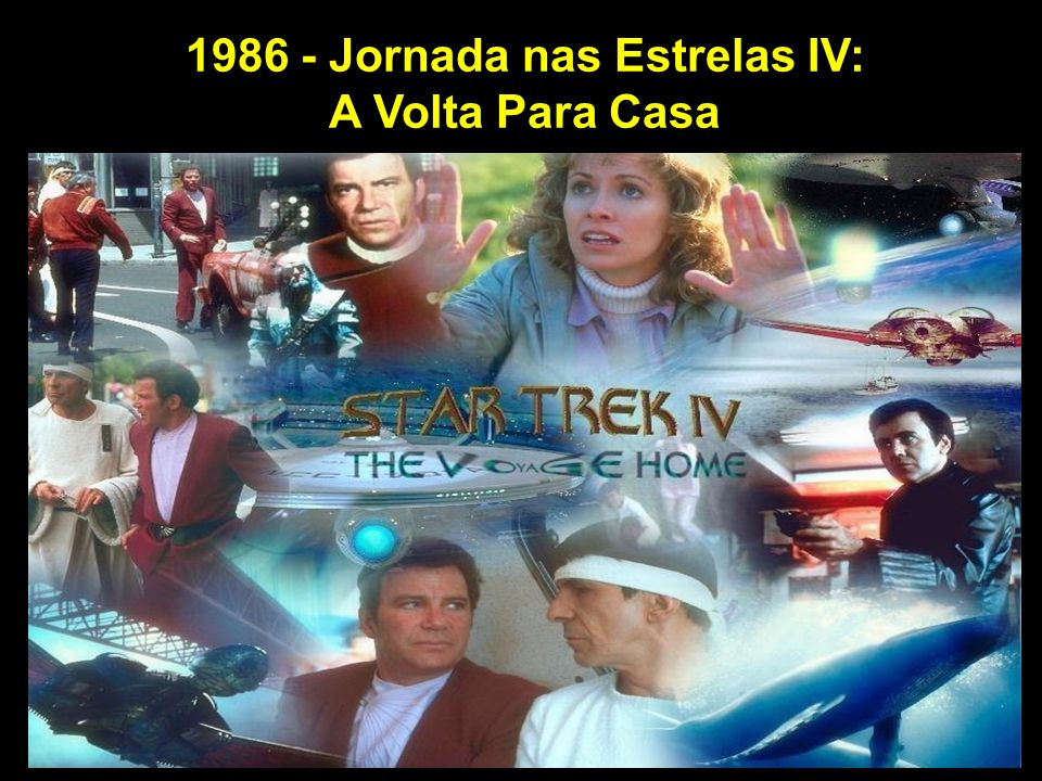 1986 - Jornada nas Estrelas IV:
