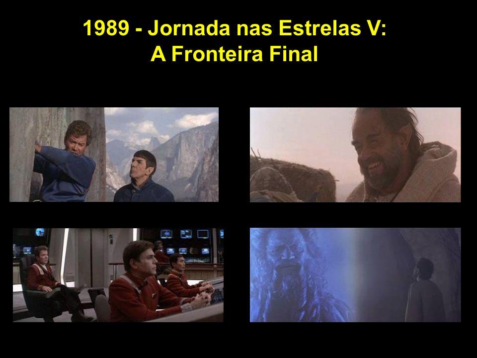 1989 - Jornada nas Estrelas V: