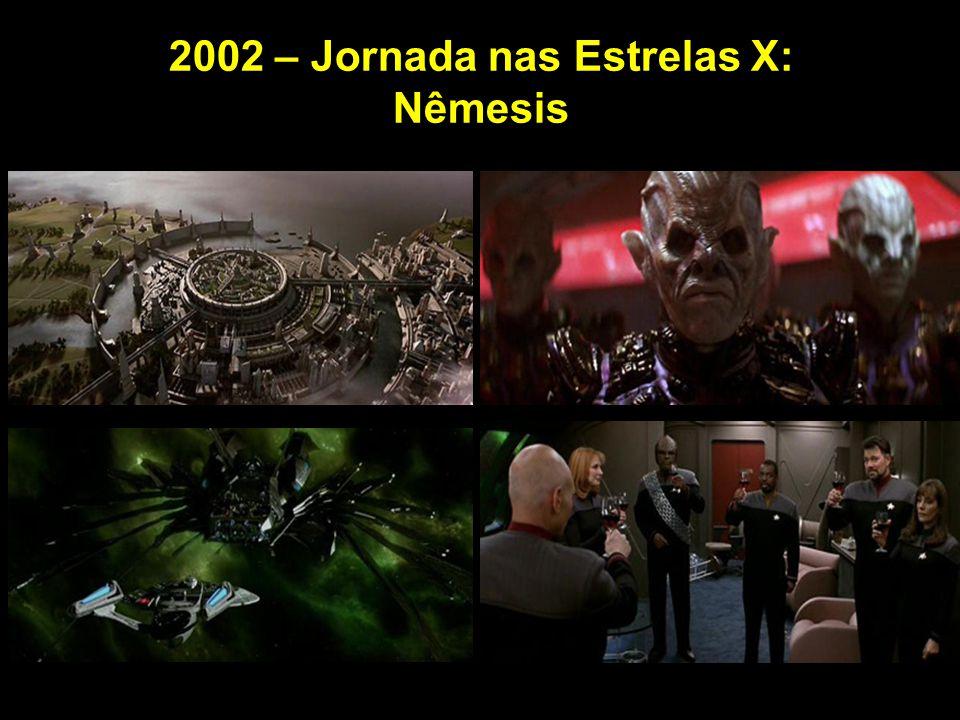 2002 – Jornada nas Estrelas X: