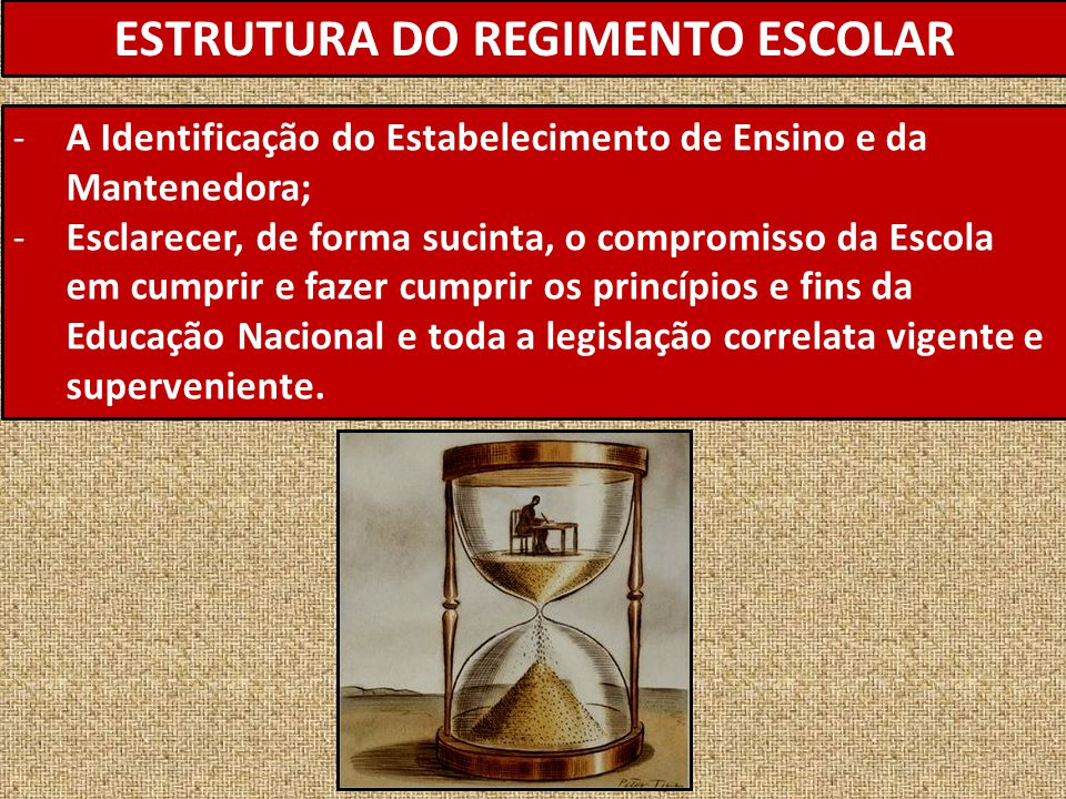 ESTRUTURA DO REGIMENTO ESCOLAR