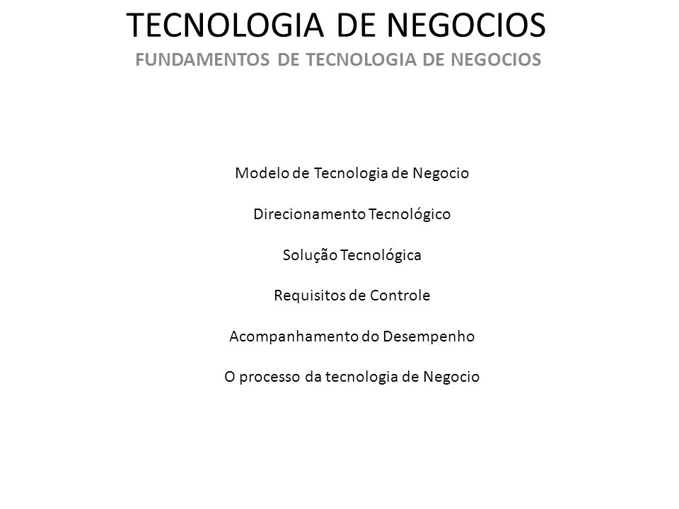 TECNOLOGIA DE NEGOCIOS