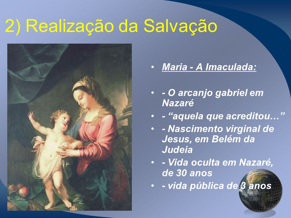 2) Realização da Salvação
